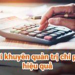 Lời khuyên quản trị chi phí hiệu quả