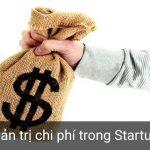 Quản trị chi phí trong startup